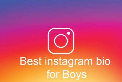 Best instagram bio for boy 2019