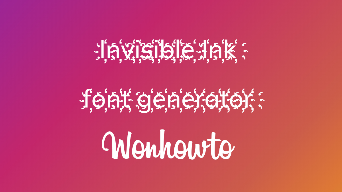 Invisible Ink font generator